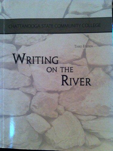 Writing on the River (Writing on the River Third Edition)