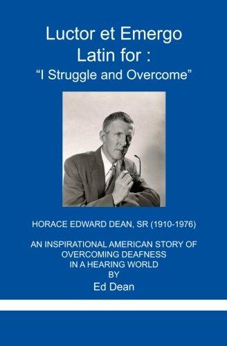 Luctor et Emergo: Latin for I Struggle and Overcome
