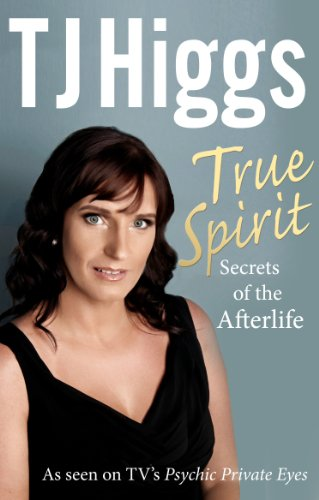 READ True Spirit: Secrets of the Afterlife<br />D.O.C