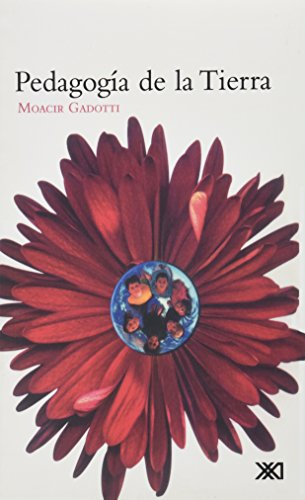 Descargar Libro Pedagogía De La Tierra Moacir Gadotti