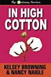 In High Cotton (Large Print) (G Team Mysteries) (Volume 3)