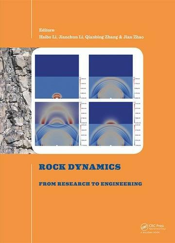 Rock Dynamics: From Research to Engineering: Proceedings of the 2nd International Conference on Rock Dynamics and Applic