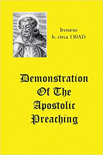 THE DEMONSTRATION OF THE APOSTOLIC PREACHING