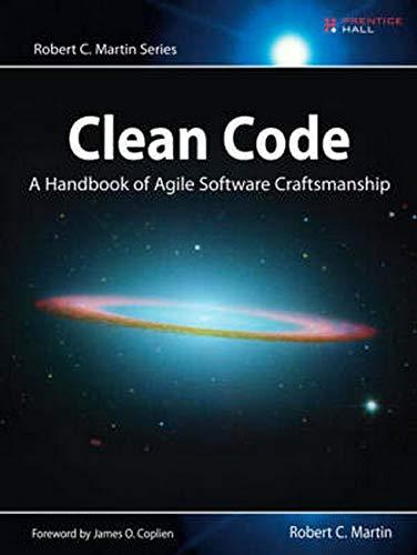 Clean Code: A Handbook of Agile Software Craftsmanship (Robert C ...