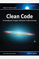 Clean Code: A Handbook of Agile Software Craftsmanship Paperback