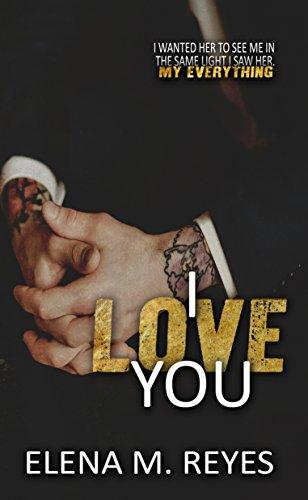 Amazon.com: I Love You (I Saw You 1.5) eBook: Elena M. Reyes ...