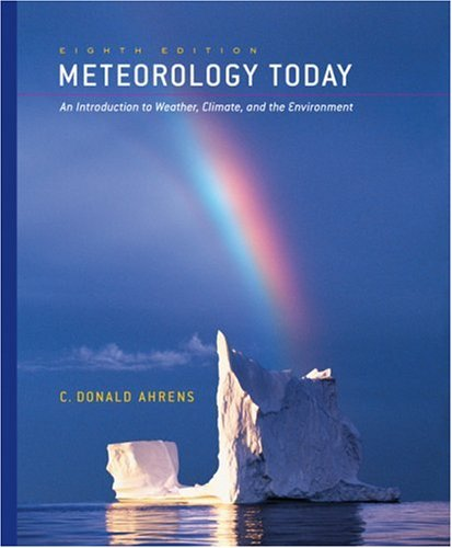 Cengage Advantage Books: Meteorology Today, Core Chapters 1-16 (with CengageNOW Printed Access Card) (Thomson Advantage