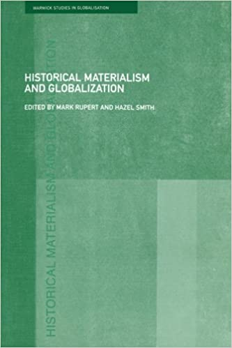 amazon com historical materialism and globalisation essays on  historical materialism and globalisation essays on continuity and change routledge studies in globalisation 1st edition