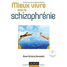 Mieux Vivre Avec Schizophrénie 2e Éd.