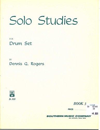 Solo Studies for Drum Set (Rogers Drum Set)