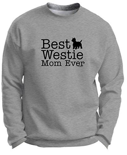 (West Highland Terrier Puppy West Highland Terrier Gifts Best Westie Mom Ever Premium Crewneck Sweatshirt XL LtStl)