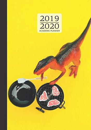 Dinosaur Dinners - 2019 - 2020 Academic Planner: September - August 1 YR Organizer; Funny Dinosaur grilling Dinner Design