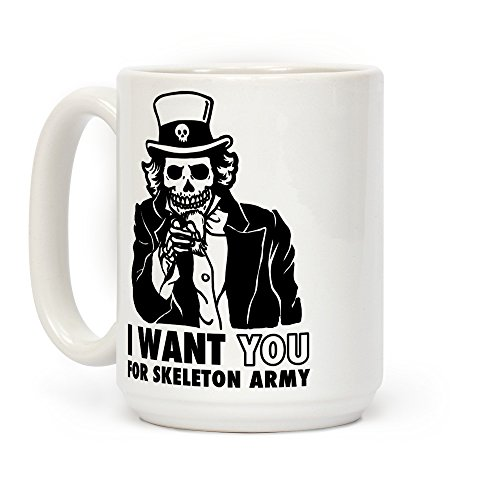 LookHUMAN I Want You to Join Skeleton Army White 15 Ounce Ceramic Coffee Mug