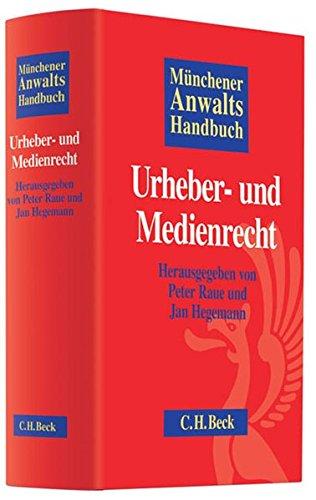 Münchener Anwaltshandbuch Urheber- und Medienrecht