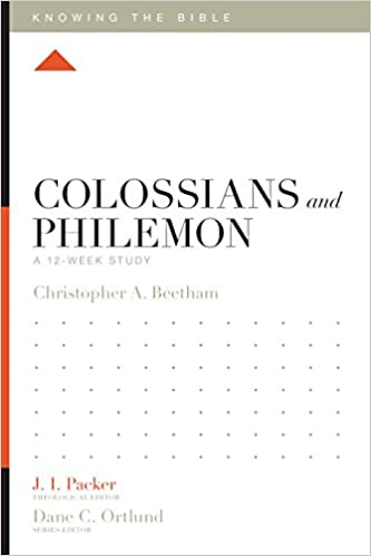 Colossians and philemon a 12 week study knowing the bible colossians and philemon a 12 week study knowing the bible christopher a beetham j i packer dane c ortlund lane t dennis 9781433543715 fandeluxe Gallery