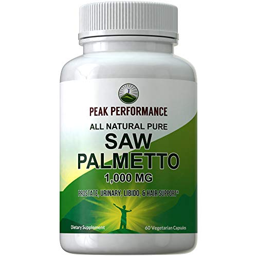 Saw Palmetto Capsules for Men and Women by Peak Performance. 1000mg All Natural Saw Palmetto Extract Pills for Prostate Support. DHT Blocker Supplement for Hair Loss + Prostate Health, Urinary Flow