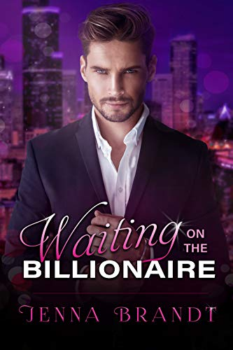 Waiting on the Billionaire : A Clean Billionaire Romance
