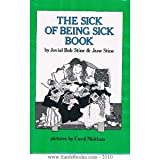The Sick of Being Sick Book, Jovial Bob Stine and Jane Stine, 0525392904