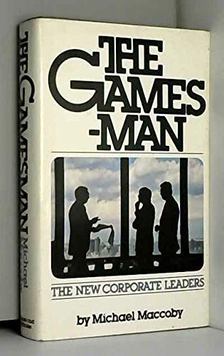 The Gamesman by Michael Maccoby