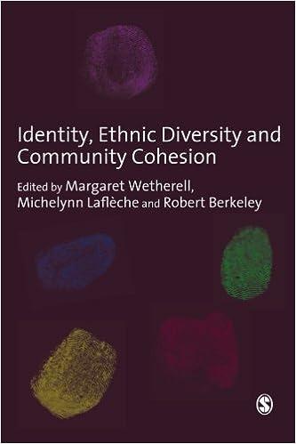 identity ethnic diversity and community cohesion wetherell margaret lafleche michelynn berkeley robert