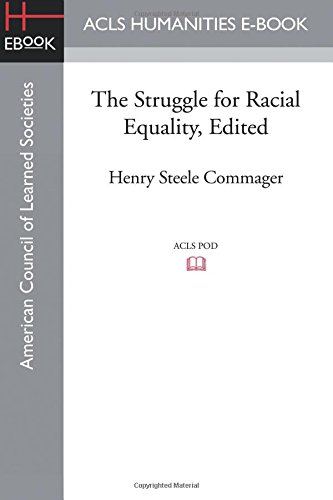 The Struggle for Racial Equality, Edited pdf