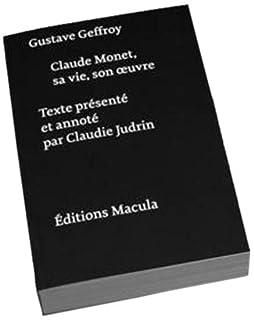 Claude Monet, sa vie, son oeuvre, Geffroy, Gustave
