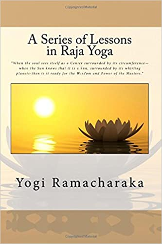 A Series of Lessons in Raja Yoga: Amazon.es: Yogi ...
