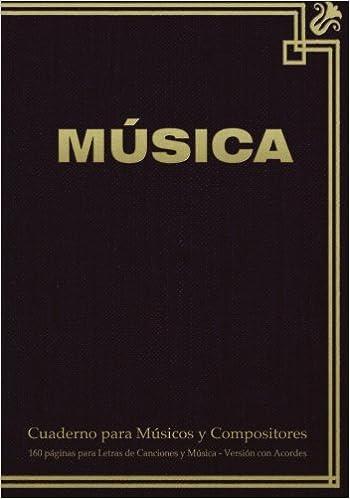 Versión con Acordes: Cuaderno de 17.78 x 25.4 cm con tapa en ... pentagramas, acordes y tablas de acordes.