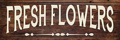 Fresh Flowers Farmhouse Garden Rustic Looking Wood Sign Wall B3-06180028047
