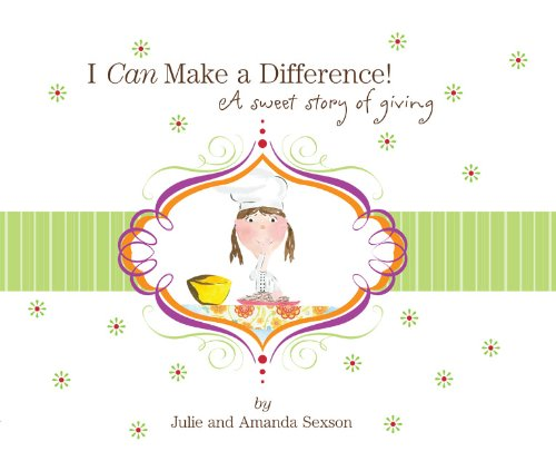 Download I Can Make a Difference! A Sweet Story of Giving pdf