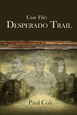 book cover of Case File: Desperado Trail
