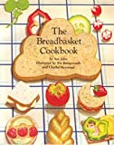 The Bread Basket Cookbook, Sue John, 0399208623