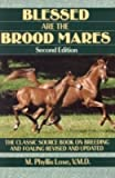 Blessed Are the Brood Mares, M. Phyllis Lose, 0025752502