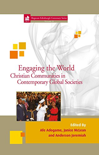 Engaging the world christian communities in contemporary global engaging the world christian communities in contemporary global societies edinburgh centenary kindle edition by afe adogame janice mclean fandeluxe Choice Image