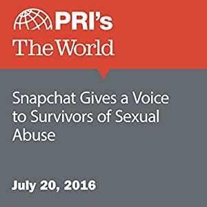Snapchat Gives a Voice to Survivors of Sexual Abuse