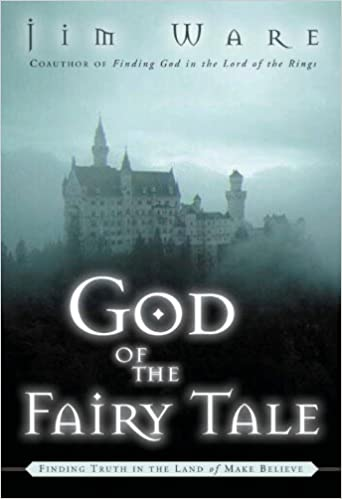 The god of the fairy tale finding truth in the land of make believe the god of the fairy tale finding truth in the land of make believe kindle edition by jim ware religion spirituality kindle ebooks amazon fandeluxe Choice Image