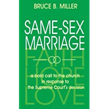 Same-Sex Marriage: a bold call to the church in response to the Supreme Court's decision