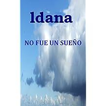 NO FUE UN SUEÑO (Spanish Edition)