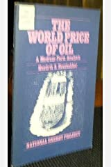 The world price of oil: A medium-term analysis (National energy study) Paperback