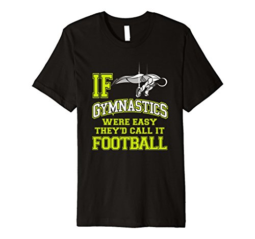 If Gymnastics Were Easy They'd Call It Football T-Shirt Boys