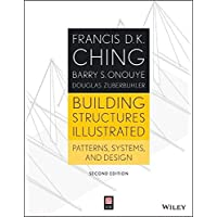 Building Structures Illustrated: Patterns, Systems, and Design, Second Edition
