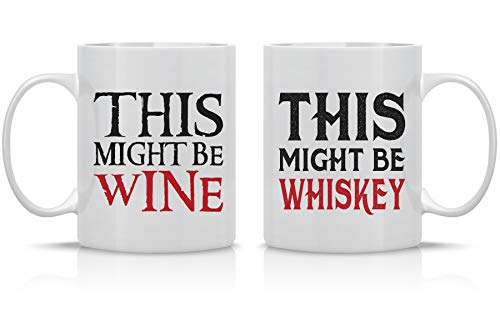 This Might Be Wine, This Might Be Whiskey - Funny Wine Lover - 11oz Ceramic Coffee Mug Set by Funnwear