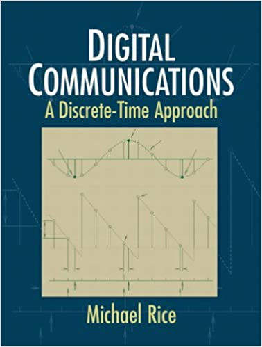 Digital communications a discrete time approach michael rice digital communications a discrete time approach 1st edition fandeluxe Image collections
