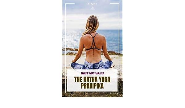 The Hatha Yoga Pradipika (Yoga Academy) (English Edition ...
