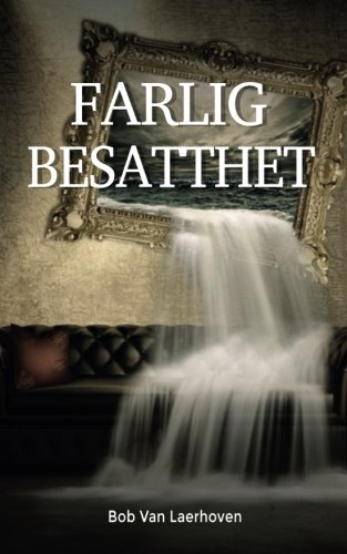 Farlig besatthet (Swedish Edition)