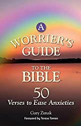 A Worrier's Guide to the Bible: 50 Verses to Ease Anxieties