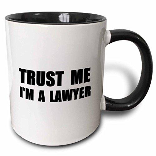 3dRose mug_195611_4 Trust Me I'M A Lawyer - Fun Law Humor - Funny Job Work Office Gift Mug, Black, 11 oz