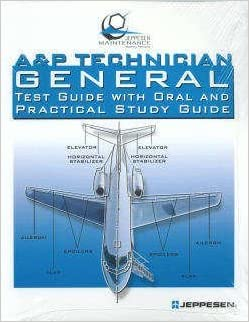 A & P Technician General Test Guide with Oral and Practical Study Guide 2007 by Jeppesen (2007-08-02)