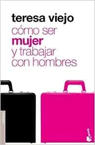Como ser mujer y trabajar con hombres: Unknown: 9788427035645: Amazon