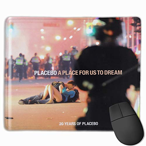 Placebo A Place for Us to Dream Durable,Mouse Pad,Suitable for Office,Games 10X12 Inch Computer Mouse Pad